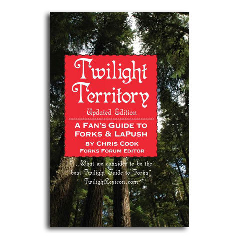 Twilight Territory, A Fan's Guide to Forks & LaPush