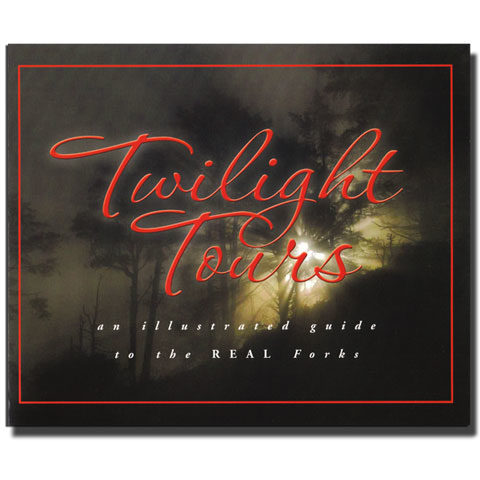 Twilight Tours - The Illustrated Guide to the REAL Forks