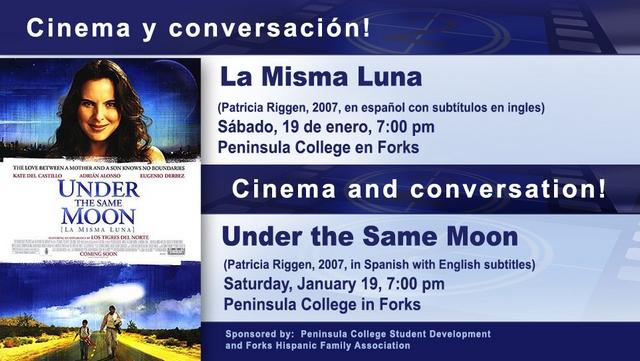 "Peninsula College presents ""La Misma Luna"" | Forks Washington ..."