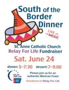 South of the Border Dinner ~ Relay For Life Fundraiser @ St. Anne Catholic Church | Forks | Washington | United States