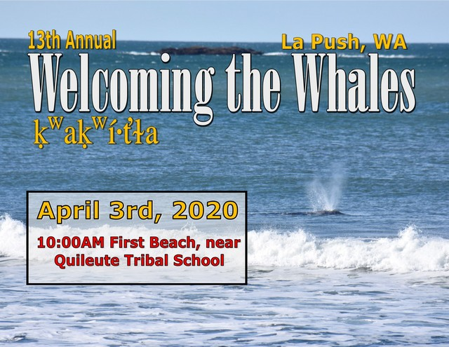 Annual Welcoming the WHALES Ceremony @ Quileute Nation: First Beach | La Push | Washington | United States