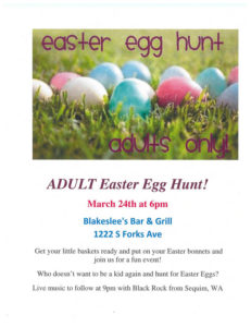 ADULT Easter Egg Hunt! @ Blakeslee's Bar & Grill | Forks | Washington | United States