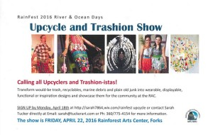 RainFest River & Ocean Days Upcycle and Trashion Show @ Rainforest Arts Center | Forks | Washington | United States