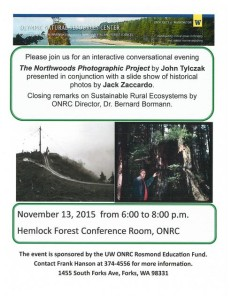 Conversations and a pictorial presentation about the history of logging on the Olympic Peninsula