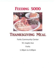 Feeding 5000 Thanksgiving Dinner @ Forks Community Center | Forks | Washington | United States