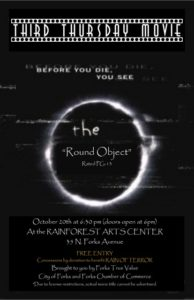 "THIRD THURSDAY MOVIE Presents the ""Round Object"" @ Rainforest Arts Center 