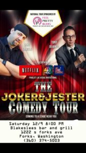 The Joker and Jester Comedy @ Blakeslees Bar & Grill | Forks | Washington | United States
