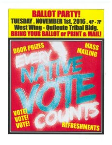 Ballot Party @ West Wing - Quileute Tribal Building | La Push | Washington | United States