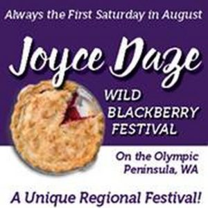 Joyce Daze: Wild Blackberry Festival @ Crescent Grange | Port Angeles | Washington | United States