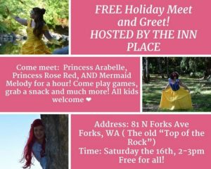 Free Holiday Meet and Greet! @ The Inn Place | Forks | Washington | United States