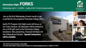 Peninsula College Information Night @ Peninsula College at Forks | Forks | Washington | United States