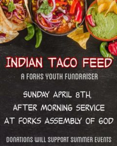 Indian Taco Feed @ Forks Assembly of God Church | Forks | Washington | United States