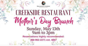 Mother's Day Brunch @ Kalaloch Lodge Creekside Restaurant | Forks | Washington | United States