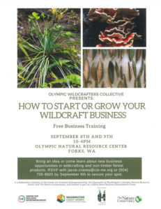 How to Start or Grow your Wildcraft Business @ Olympic Natural Resource Center | Forks | Washington | United States