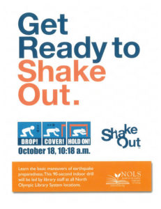 THE GREAT SHAKE OUT-GET READY TO SHAKE OUT. @ Forks Branch Library and all NOLS Libraries | Forks | Washington | United States