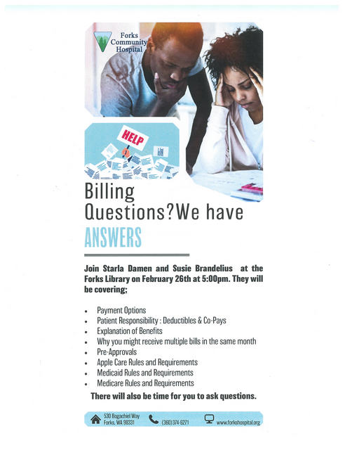 Billing Questions? We have ANSWERS @ Forks Library | Forks | Washington | United States