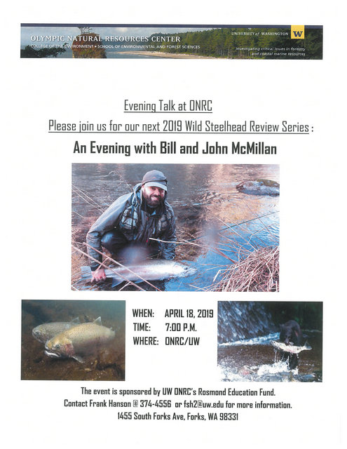 2019 Wild Steelhead Review Continues: An evening with Bill & John McMillan @ Olympic Natural Resource Center  | Forks | Washington | United States