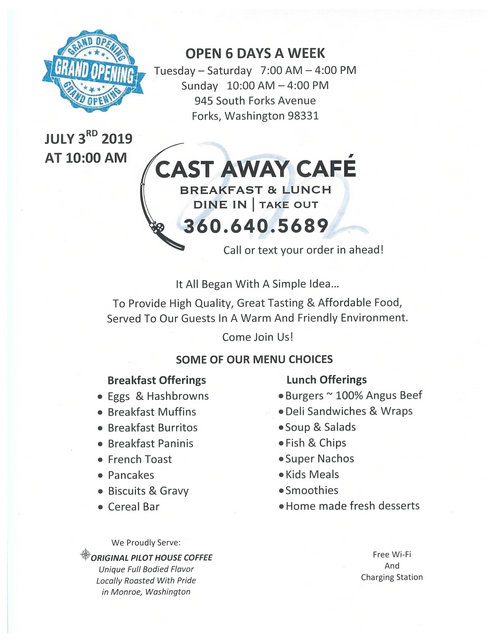 Grand Opening CAST AWAY CAFE @ Cast Away Cafe | Forks | Washington | United States