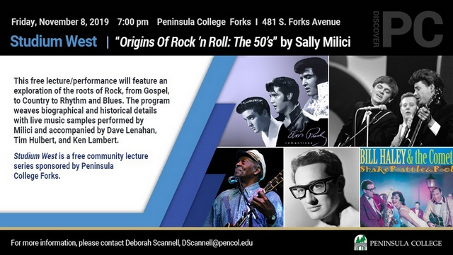 "Studium West Presents ""Origins Of Rock 'n Roll: The 50's"" by Sally Milici @ Peninsula College Forks Campus 