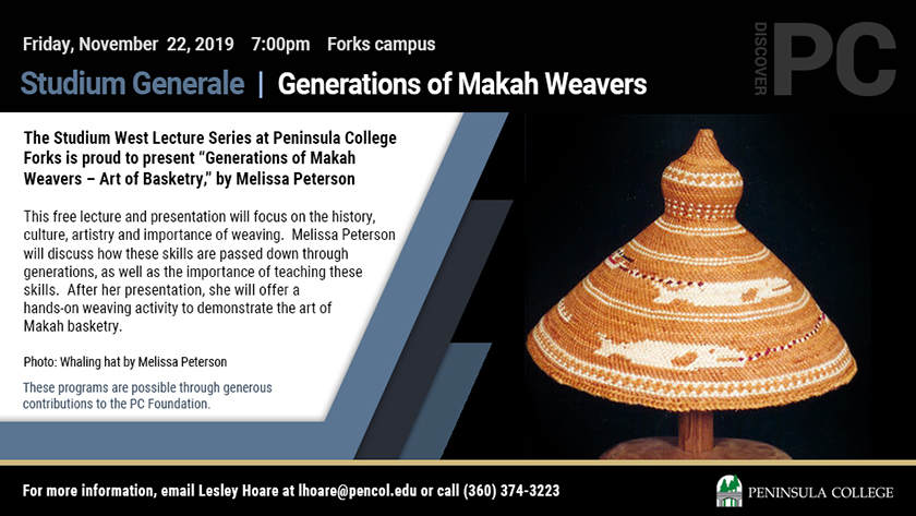 "STUDIUM WEST TO PRESENT ""GENERATIONS OF MAKAH WEAVERS"" @ Peninsula College Forks 