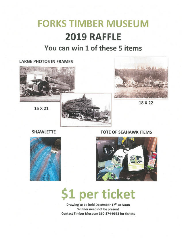 Forks Timber Museum 2019 Raffle @ Forks Timber Museum | Forks | Washington | United States