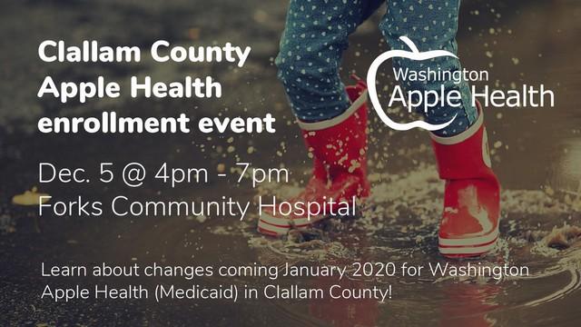Clallam County Apple Health Enrollment @ Forks Community Hospital | Forks | Washington | United States