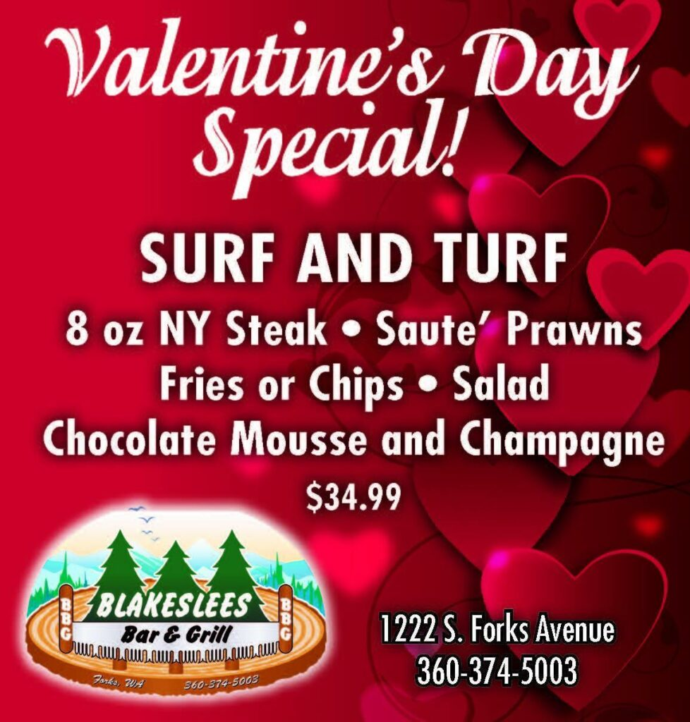 Valentine's Day Special @ Blakeslee's Bar & Grill | Forks | Washington | United States