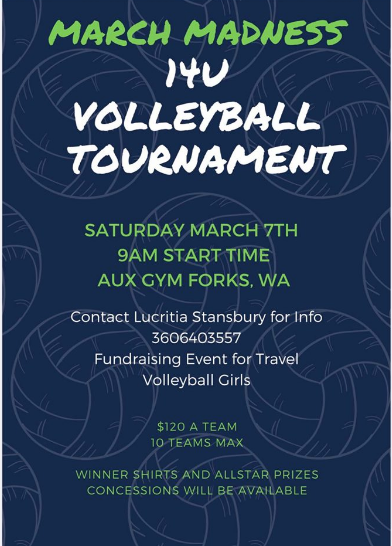 March Madness 14 U Volleyball Tournament @ Forks High Aux Gym | Forks | Washington | United States