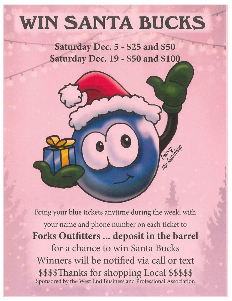 Win Santa Bucks @ Forks Outfitters   Forks   Washington   United States