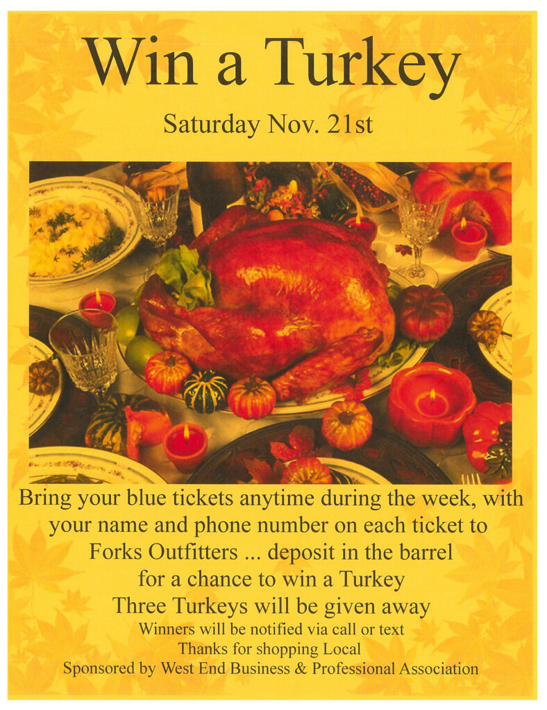 Win A Turkey!! @ Forks Outfitters   Forks   Washington   United States